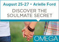 Manifest Love With the Soulmate Secret - August 25 - 27, 2017 at Omega in Rhinebeck, NY
